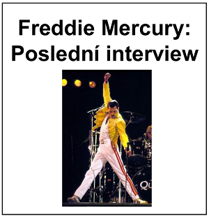 Freddie Mercury: Poslední interview