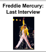 Freddie Mercury: Last Interview