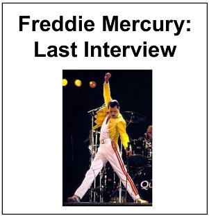 Freddie Mercury: Last Interview