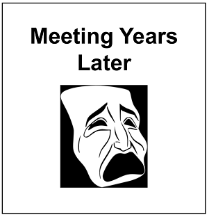 Meeting Years Later