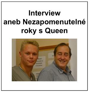 Interview aneb Nezapomenutelné roky s Queen